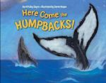 Here Come the Humpbacks! af April Pulley Sayre