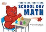 Teddy Bear, Teddy Bear, School Day Math (Mcgrath Math)