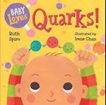 Baby Loves Quarks! af Ruth Spiro