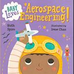 Baby Loves Aerospace Engineering! af Ruth Spiro