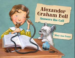 Alexander Graham Bell Answers The Call