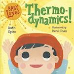 Baby Loves Thermodynamics! af Ruth Spiro