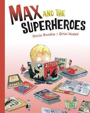 Max and the Superheroes