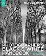 The Photographer's Black & White Handbook