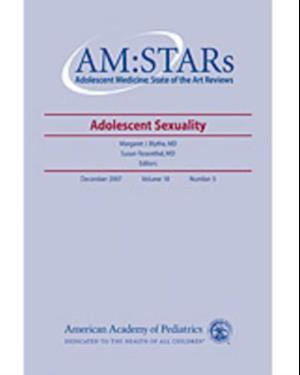 AM:STARs Adolescent Sexuality af American Academy of Pediatrics Section on Adolescent Health, American Academy of Pediatrics S Health