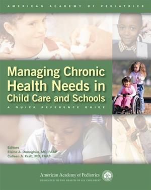 Managing Chronic Health Needs in Child Care and Schools