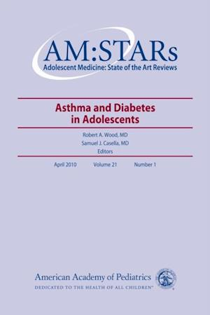 AM:STARs Asthma and Diabetes in Adolescents af American Academy of Pediatrics S Health