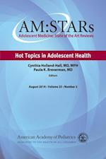AM:STARs: Hot Topics in Adolescent Health af American Academy of Pediatrics Section on Adolescent Health