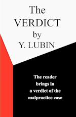 The Verdict: The Reader Passes the Verdict on a Medical Malpractice Case