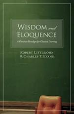 Wisdom and Eloquence af Charles T. Evans, Robert Littlejohn