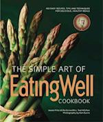 The Simple Art of EatingWell Cookbook af Jessie Price, EatingWell Test Kitchen