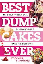Best Dump Cakes Ever af Monica Sweeney