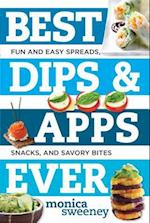 Best Dips and Apps Ever