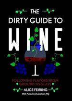 The Dirty Guide to Wine