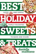 Best Holiday Sweets & Treats (Best-ever)