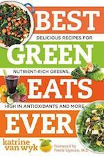 Best Green Eats Ever (Best-ever)