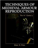 Techniques of Medieval Armour Reproduction