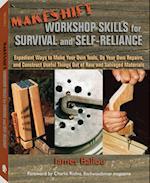 Makeshift Workshop Skills for Survival and Self-Reliance af James Ballou