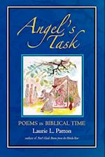 Angel's Task: Poems in Biblical Time af Laurie L. Patton