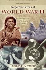 Forgotten Heroes of World War II
