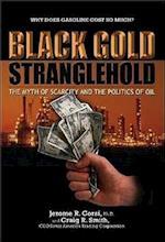 Black Gold Stranglehold af Jerome R. Corsi, Craig R. Smith