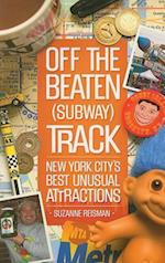 Off the Beaten Subway Track