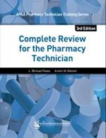 Complete Review for the Pharmacy Technician af L. Michael Posey