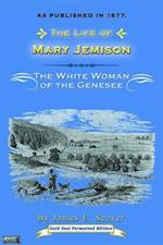 Life of Mary Jemison : White Woman of the Genesee