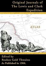 Original Journals of the Lewis and Clark Expedition: 1804-1806; Atlas Volume 8