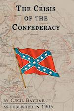 The Crisis Of The Confederacy