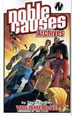 Noble Causes Archives, Volume 1