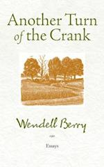 Another Turn of the Crank af Wendell Berry