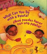 What Can You Do With a Paleta?/ Que Puede Hacer Con Una Paleta? (What Can You Do With a)