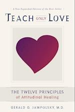 Teach Only Love