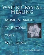 Water Crystal Healing