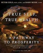 True Self, True Wealth