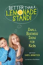Better Than a Lemonade Stand!