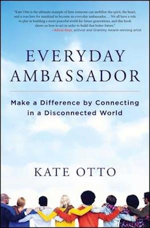 Bog, paperback Everyday Ambassador af Katherine Otto