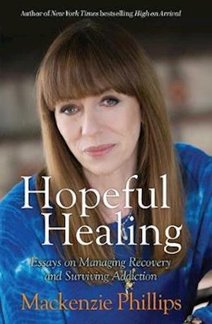 Bog, paperback Hopeful Healing af Mackenzie Phillips