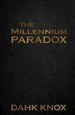 The Millennium Paradox