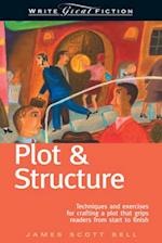 Plot and Structure (WRITE GREAT FICTION)
