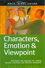 Characters, Emotion & Viewpoint (Write Great Fiction Series)