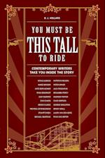 You Must Be This Tall to Ride af B. J. Hollars