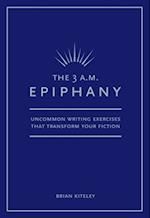3 AM Epiphany af Brian Kiteley
