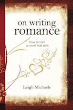 On Writing Romance af Leigh Michaels