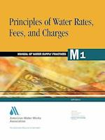 Principles of Water Rates, Fees, and Charges (M1) (AWWA Manuals, nr. 1)