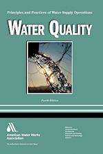 Water Quality, 4e (Principles and Practices of Water Supply Operations WSO) af AWWA Staff, American Water Works Association