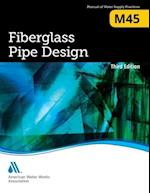 M45 Fiberglass Pipe Design af American Water Works Association