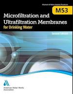 M53 Microfiltration and Ultrafiltration Membranes for Drinking Water, Second edition af AWWA
