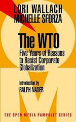 The Wto (Open Media Pamphlet Series)